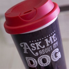 'Ask me about my dog' travel cup